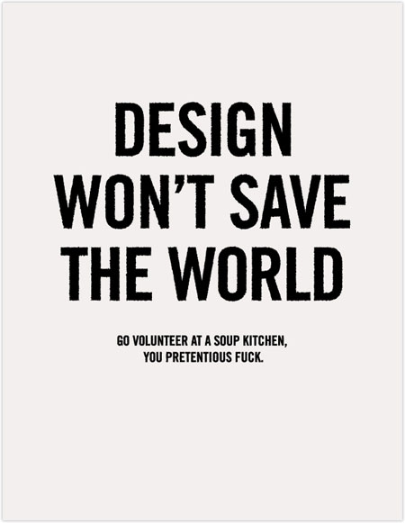 design won\'t save the world