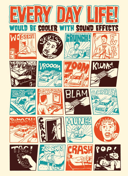 Every day life would be cooler with sound effects
