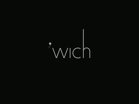 Branding for 'wich