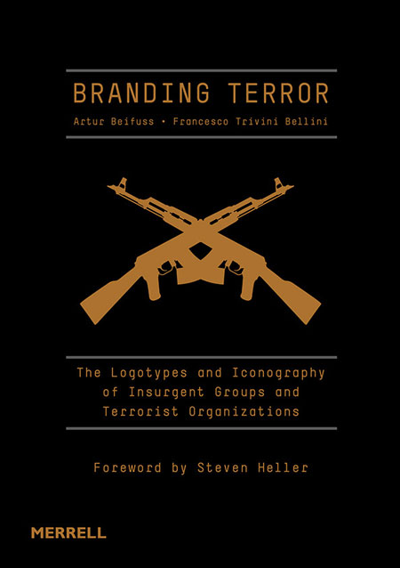 Branding terror: a book on the logos of terrorist organizations