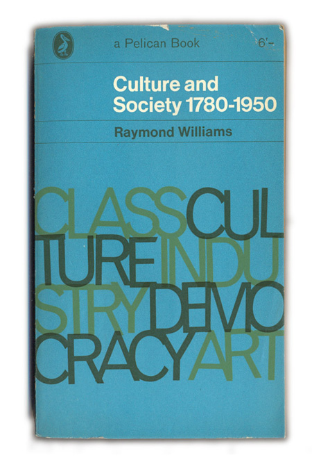 1963-Culture-and-Society---1780-1950---Raymond-Williams