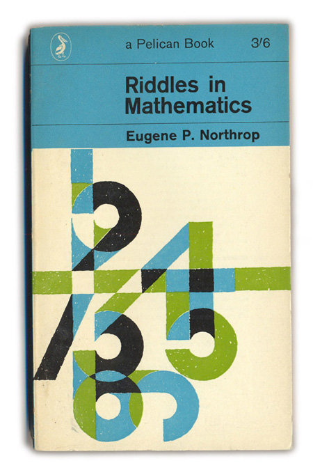 1963-Riddles-in-Mathematics---Eugene-P.Northrop
