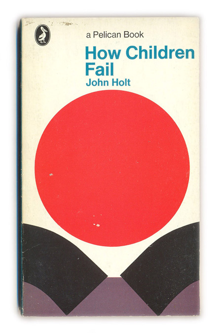 1969-How-Children-Fail---John-Holt