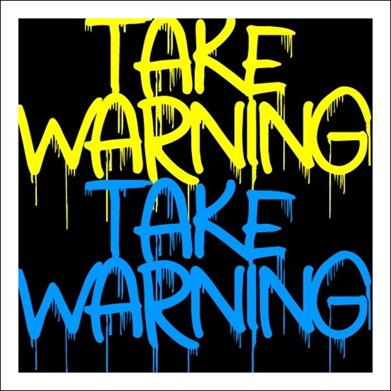 Take-Warning-font
