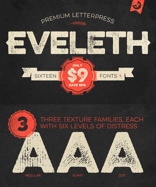 Get the Eveleth letterpress font family for only $9
