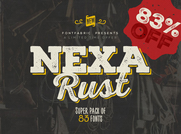 NEXA RUST – Super Mega Pack of 83 fonts for only $47