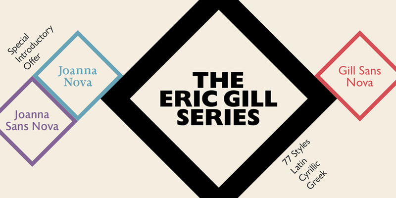 The Eric Gill Series: a remastered package of Gill's typefaces