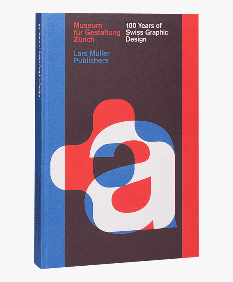 Book: 100 Years of Swiss Graphic Design by Lars Müller