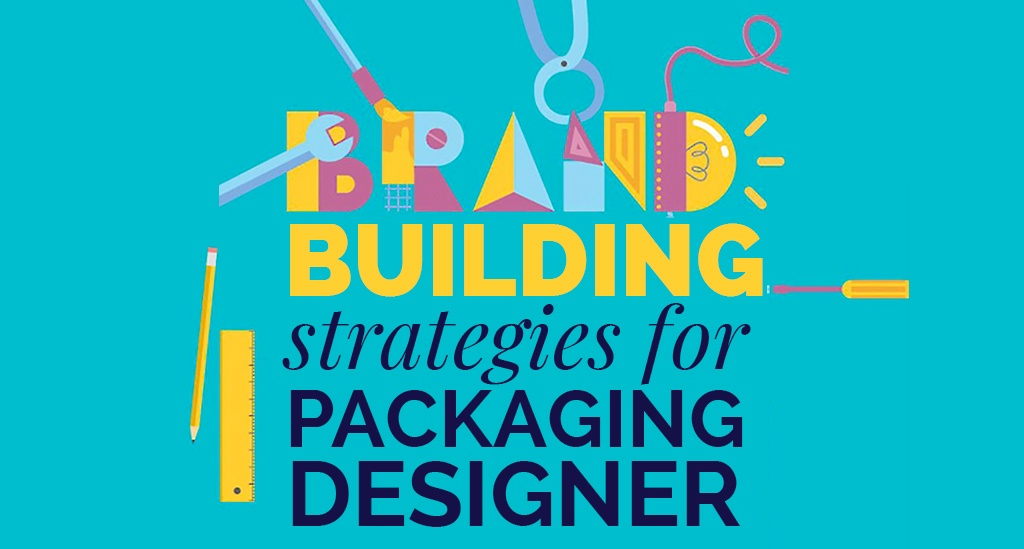 8 Strategies for Strong Brand Building Through Packaging Designer