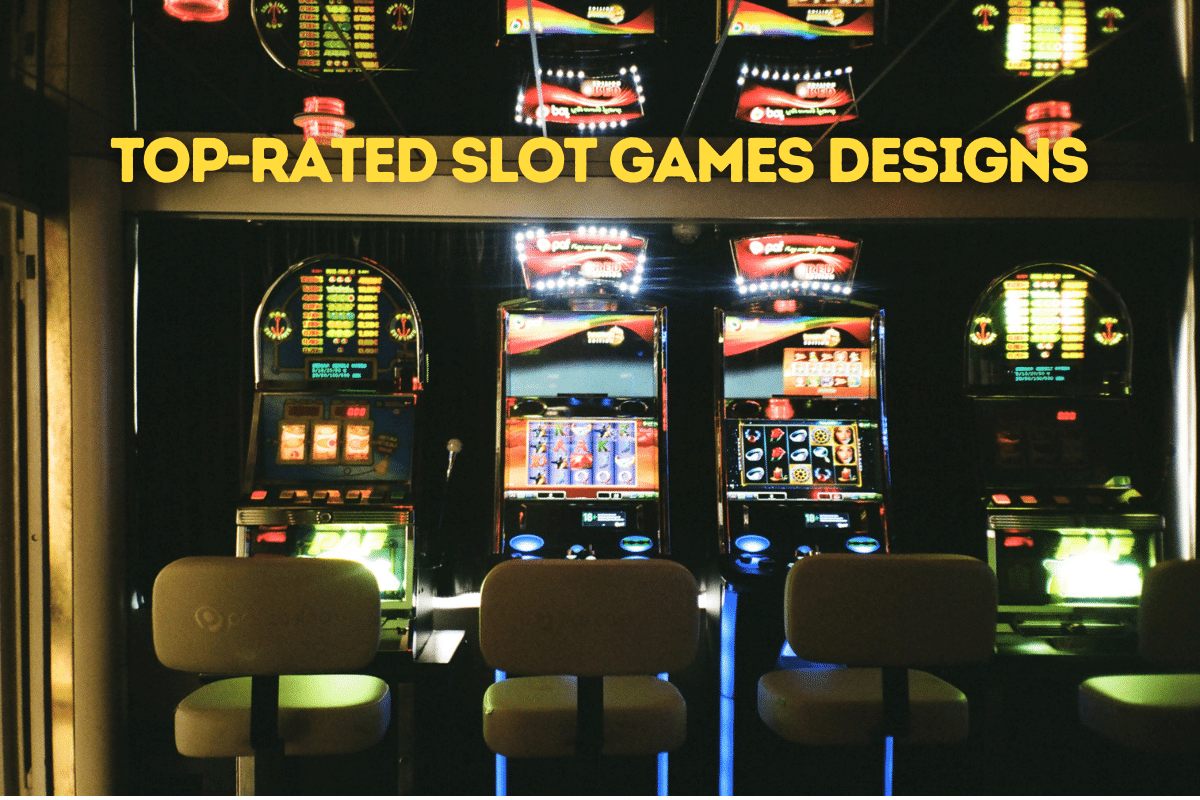 Top-Rated Slot Games Designs