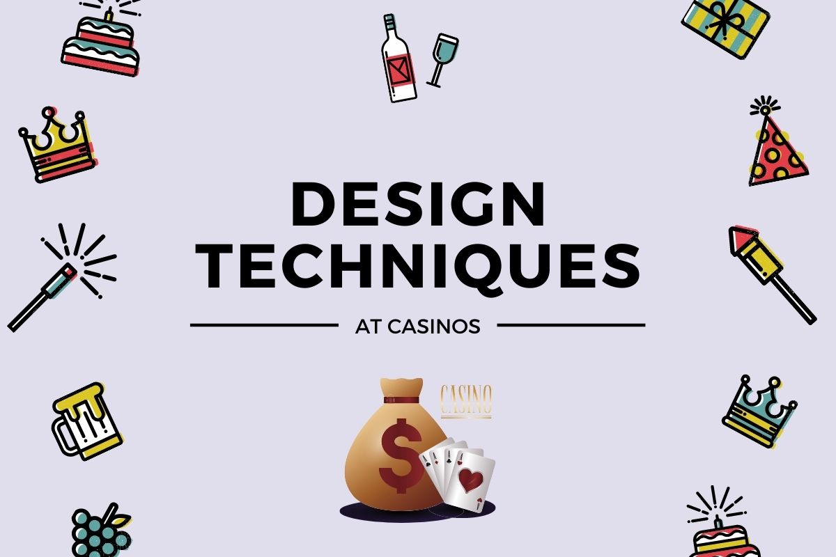 Design Techniques Used By Casinos To Attract Players